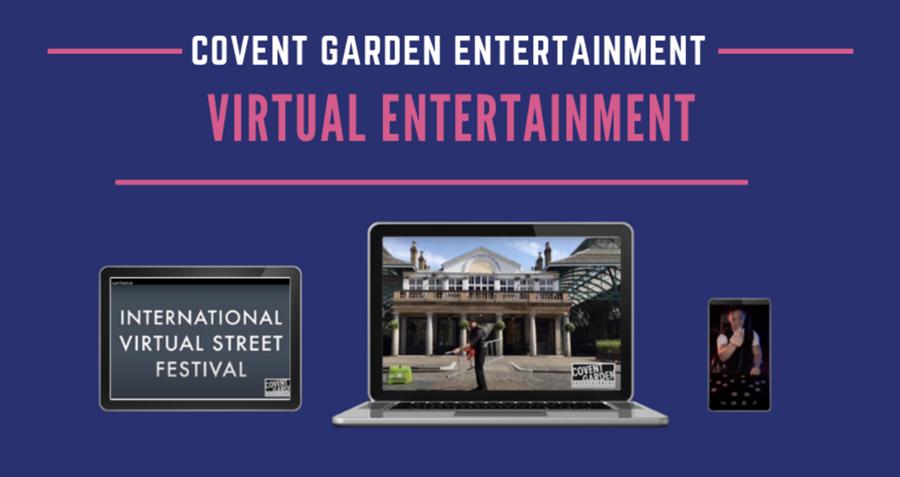 Virtual Entertainment with Covent Garden Entertainment